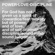 #Power #Love #Discipline