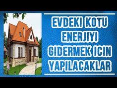 Evdeki Kötü Enerji Gidermek İçin Yapılacaklar - YouTube
