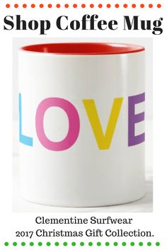 Shop Coffee Mug, Love, in bold colorful letters. The perfect 2017 Christmas stocking stuffer gift this holiday season. Shop the whole collection of Clementine Surfwear Christmas gifts on Zazzle. #shopping #love #style #fashion #christmas #handmade #homedecor #home #giftideas #giftforhim #beauty #decor #boho #bohemian #GiftForHer #gift #foodie #food