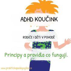 ADHD koučink osvědčená metoda práce s celou rodinou. S námi budete v pohodě. School Psychology, Special Needs, Hana, Classroom Management, Montessori, Reading, Books, Literatura, Autism