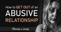 How to get out of an abusive relationship? Getting out of an abusive relationship isn't easy, but you deserve to live free of fear. If this is a battle you are struggling with, please read this informative article.