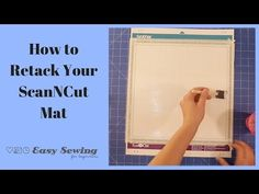 How to Retack Your ScanNCut Mat - YouTube