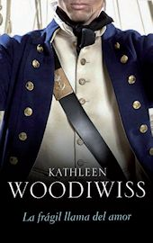 DESEMBRE-2013. Kathleen Woodiwiss. La fragil llama del amor. BUTXACA 382