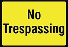 No Trespassing Yellow Sign - Private Property Do Not Enter Signs - Aluminum (Silver) Metal