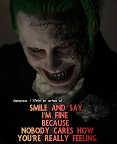 It's damn true Joker Love Quotes, Joker Qoutes, Crazy Quotes, Badass Quotes, Wise Quotes, Attitude Quotes, Mood Quotes, Positive Quotes, Funny Quotes