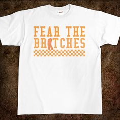 FEAR THE BRITCHES
