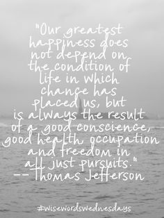 #quote from thomas jefferson #wisewordswednesdays