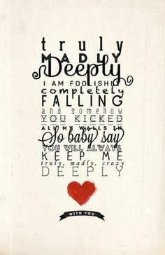 Truly Madly Deeply--One Direction