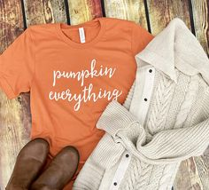 Fall Shirt / Pumpkin Everything / Fall tShirt / Pumpkin Shirt