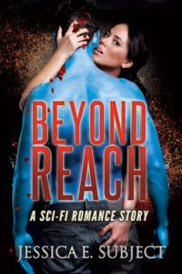 A plan in action. First Chapter Friday from BEYOND REACH | Jessica E. Subject, Author