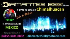 DXN Chimalhuacan - Diamantes 500