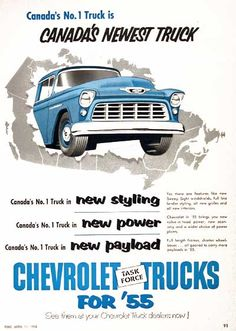 Illustrated in one tone color. 1 truck is Canada's Newest Truck. 1955 Chevy, 1955 Chevrolet, Chevrolet Trucks, General Motors, 55 Chevy Truck, Retro Cars, Vintage Cars, Antique Cars, Pickup Trucks