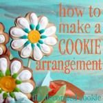 How to make a cookie arrangement. Hopefully I'll learn to decorate cookies someday so I can try this!