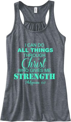 Philippians 4:13 I Can Do All Things Through Christ Train Gym Tank Top Flowy Racerback Workout Custom Colors You Choose Size & Colors on Wanelo
