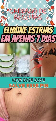 AS 5 DICAS FÁCEIS PARA ELIMINAR AS ESTRIAS EM 7 DIAS #estrias #eliminarestrias #flacidez #pelefirme Beauty Make Up, Hair Beauty, Tips Belleza, Spa Day, Science And Nature, Aloe Vera, Food Network Recipes, Personal Trainer, Home Remedies