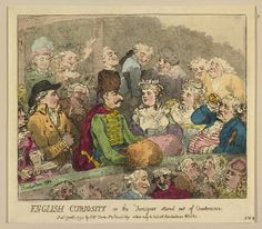 """English Curiosity, or the Foreigner Stared out of Countenance"" by Thomas Rowlandson (1784) in the Royal Collection, UK - From the curators' comments: ""A hand-coloured print of an colourfully dressed foreign gentleman seated within a box at the theatre. Other theatre-goers all stare at the man who wears a fur hat, red cloak and sword."""