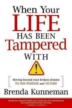 NEW When Your Life Has Been Tampered with by Brenda Kunneman Paperback Book (Eng
