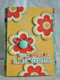 We Smile a lot Together *Adornit* - Scrapbook.com