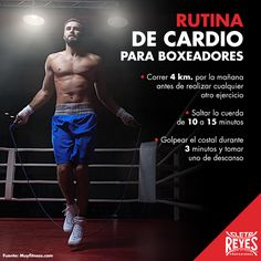 Conoce esta rutina de cardio para boxeadores. #CletoReyes #cardio #workout #boxeo #boxinggloves #box