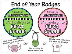 """""""End of Year Badges """"Goodbye Preschool I'm moving on to Kindergarten!"""" Peace, Love and Learning"""