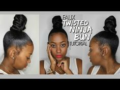 Faux Twisted Ninja Bun Tutorial | Highly Requested - YouTube