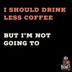 Gotta have my coffee. #bonescoffee bonescoffee.com  Enter our weekly coffee giveaway! Every Friday we'll be giving away 5 4oz bags of coffee and a t-shirt. Enter here: https://goo.gl/Px3cuy