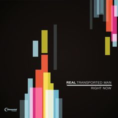Real Transported Man have a brand new EP: `Right Now`