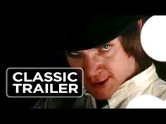 A Clockwork Orange (1975) Official Trailer - Stanley Kubrick Movie - YouTube