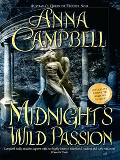 "Read ""Midnight's Wild Passion"" by Anna Campbell available from Rakuten Kobo. Another sizzling romance from the queen of Regency noir, Anna Campbell, voted Australia's Favourite Romance Author of Romance Authors, Romance Books, Rustic Wedding Photos, Wedding Ideas, Romantic Times, Anna Campbell, Love Scenes, Historical Romance, Romantic Weddings"