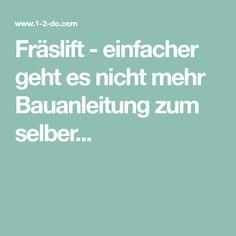 Fräslift - einfacher geht es nicht mehr Bauanleitung zum selber...