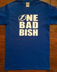 One Bad Bish TAMPA BAY LIGHTNING Shirt by SweetDelilahB on Etsy
