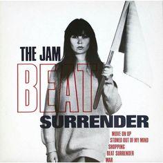 "The Jam sang ""Beat Surrender"" in 1982."
