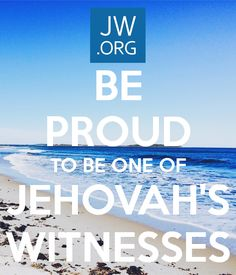 'BE PROUD TO BE ONE OF JEHOVAH'S WITNESSES' Poster