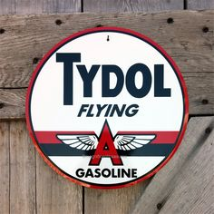 "Tydol Flying A Gasoline 12"" sign"