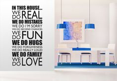 Wandtattoo - In this house... Do Love, Fun, Home Decor, Household, Ad Home, Homes, Decoration Home, Room Decor, Home Interior Design