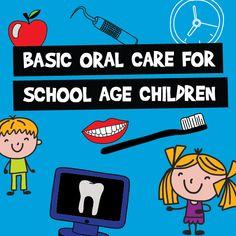 Basic oral care factsheet for school aged children