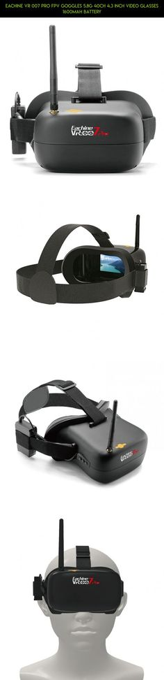 Eachine VR 007 Pro FPV Goggles 5.8G 40CH 4.3 Inch Video Glasses 1600mAh Battery #racing #fpv #shopping #tech #plans #eachine #007 #kit #gadgets #parts #drone #products #camera #pro #technology