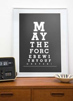 "May the force be with You - Eye Chart A3 or A4 ""12 x 16"" or ""8 x 12"" poster print - choose your color - this is for @Amy Anderson"