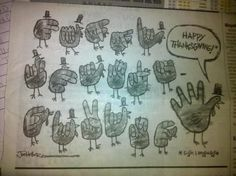 "Fingerspelling. ""happy thanksgiving"""