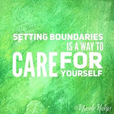 What care are you setting up for yourself? . .  #boundaries #firstdaybackatwork #selfcare #pinterest #green #selflove