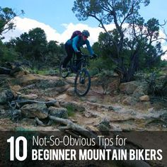 10 Not-so-obvious tips for beginner mountain bikers