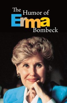 Our Favorite Humorist: Erma Bombeck Prepare to smile as you learn more about our beloved hometown humorist Erma Bombeck. Truth Of Life, Tell The Truth, Speakers Bureau, Erma Bombeck, Competition, Humor, Funny, People, Smile