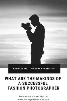 What Are the Makings of a Successful Fashion Photographer: There is no sure-fire business plan or strategy that can help aspiring photographers succeed in the fashion industry but these tips can help!