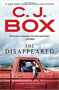 The Disappeared by C. J. Box. Wyoming's new governor isn't sure what to make of Joe Pickett, but he has a job for him that is extremely delicate. A prominent female British executive never came home from the high-end guest ranch she was visiting, and the British Embassy is pressing hard. 11.April 2018.