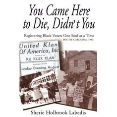 An amazing true story of a young  woman, inspired by Martin Luther King Jr, and her travels to the South to help register African American voters.
