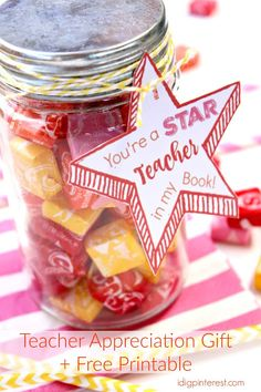 """""""You're a Star Teacher"""" Appreciation Gift. Tell a wonderful teacher """"Thank you for all you do!"""" with this Starburst-filled jar and cute printable tag! Teacher Treats, Thank You Teacher Gifts, Teacher Aide Gifts, Dance Teacher Gifts, Teacher Survival, Teacher Appreciation Week, Employee Appreciation, Appreciation Quotes, Teachers Aide"""