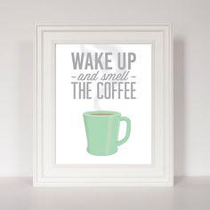 Coffee Print, Kitchen Decor, Jadeite Mug, Housewarming Gift, Fire King Mug, Retro Inspired Art, Wake Up and Smell The Coffee, Coffee Mug by EatSayLove on Etsy https://www.etsy.com/listing/211836698/coffee-print-kitchen-decor-jadeite-mug