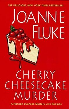 Cherry Cheesecake Murder (Hannah Swensen, #8) by Joanne Fluke. Click on the green Libraries button to find this in a library near you!