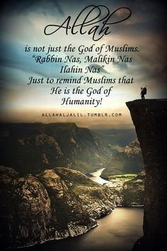 AllahAlJalil - Islamic Quotes  Reminders, there is one God for all