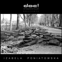 """doc! photo magazine presents: """"The Course of Things"""" by Izabela Poniatowska, #5, pp. 105-117"""